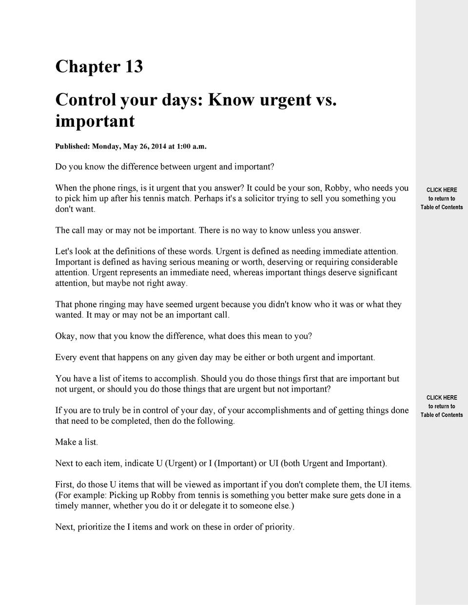 Chapter 13 Control your days  Know urgent vs. important Published  Monday, May 26, 2014 at 1 00 a.m.  Do you know the diff...