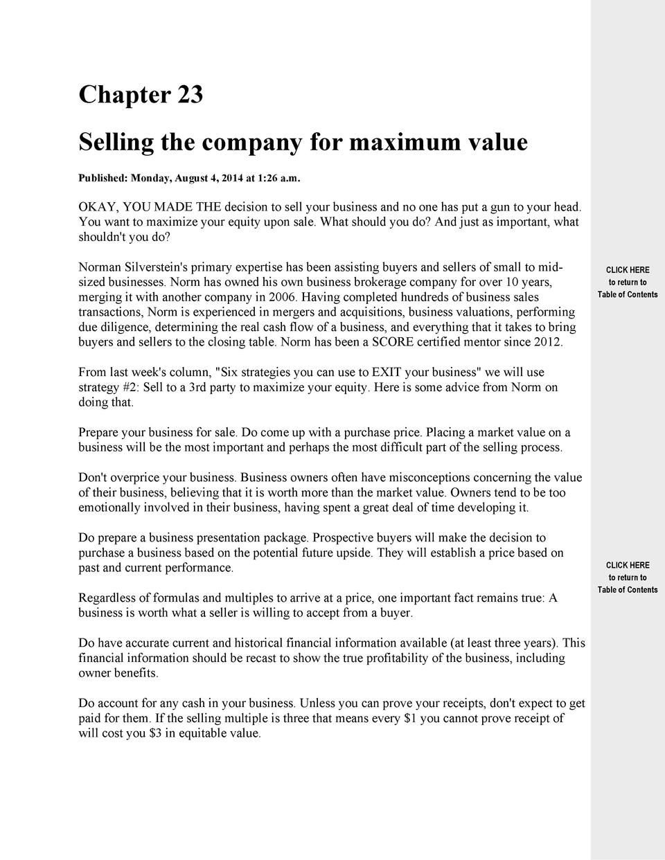 Chapter 23 Selling the company for maximum value Published  Monday, August 4, 2014 at 1 26 a.m.  OKAY, YOU MADE THE decisi...