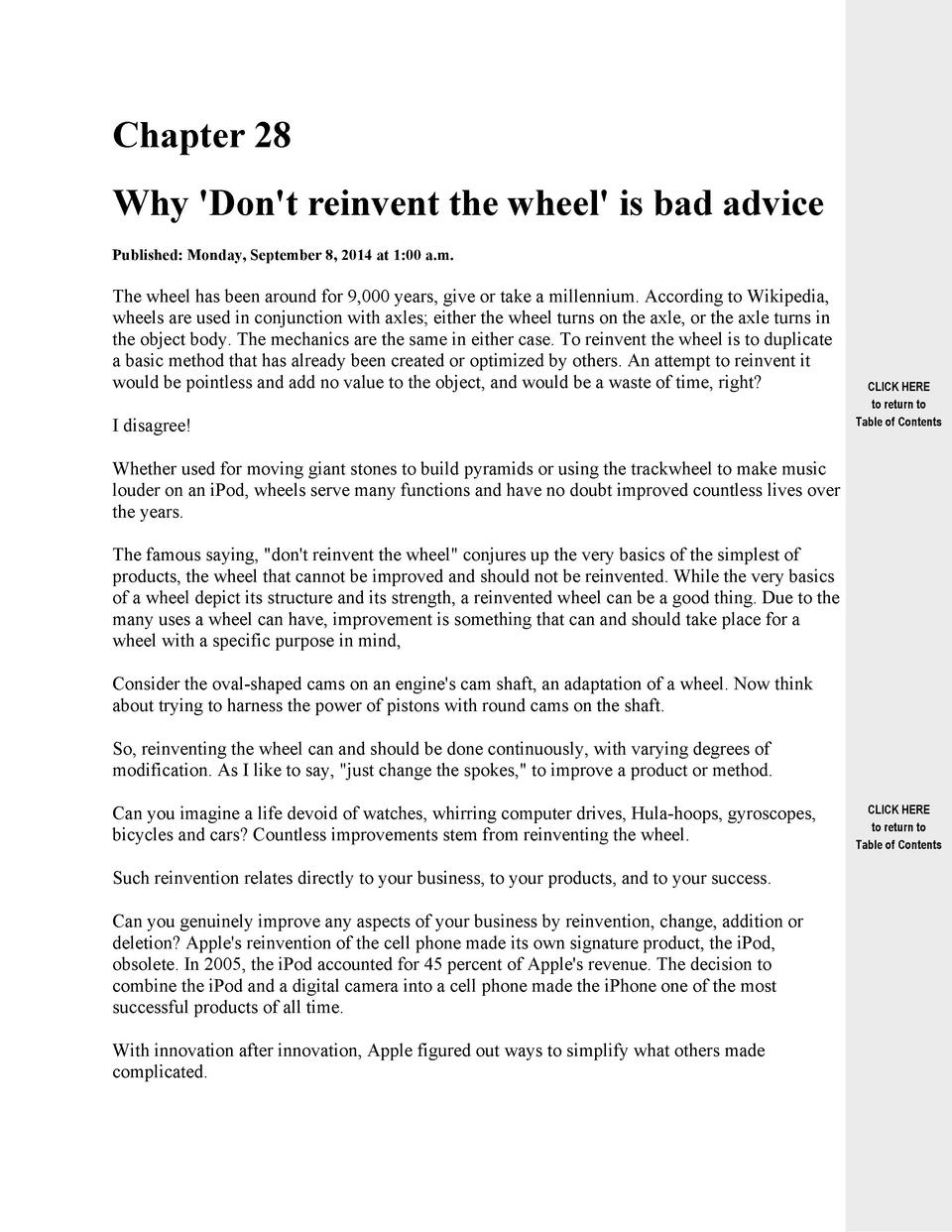Chapter 28 Why  Don t reinvent the wheel  is bad advice Published  Monday, September 8, 2014 at 1 00 a.m.  The wheel has b...