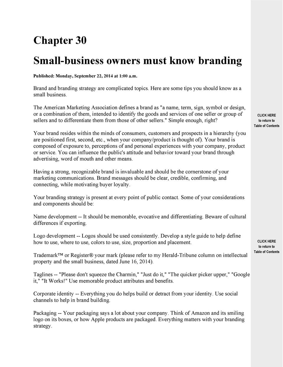 Chapter 30 Small-business owners must know branding Published  Monday, September 22, 2014 at 1 00 a.m.  Brand and branding...