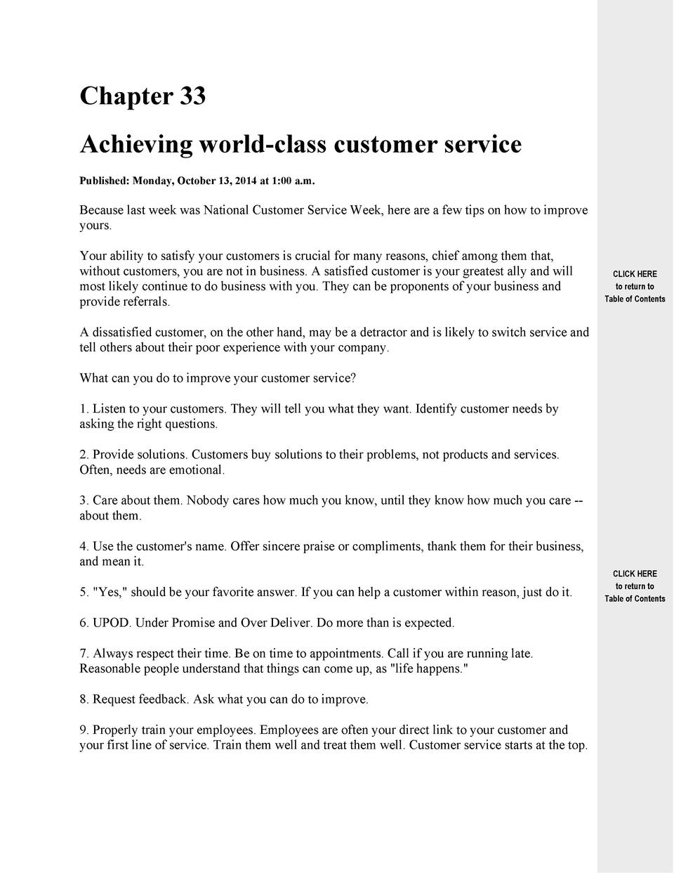 Chapter 33 Achieving world-class customer service Published  Monday, October 13, 2014 at 1 00 a.m.  Because last week was ...