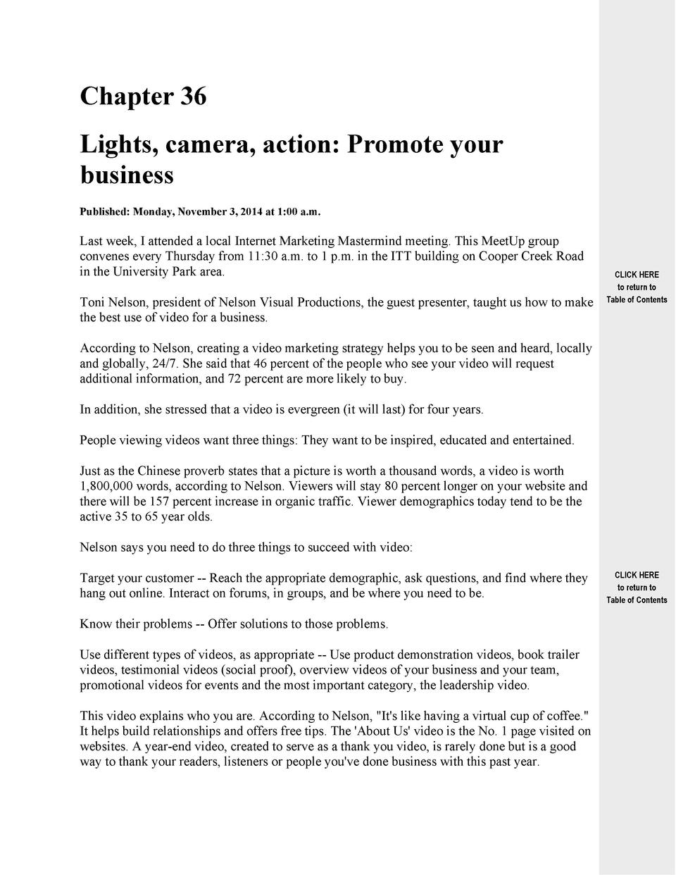 Chapter 36 Lights, camera, action  Promote your business Published  Monday, November 3, 2014 at 1 00 a.m.  Last week, I at...
