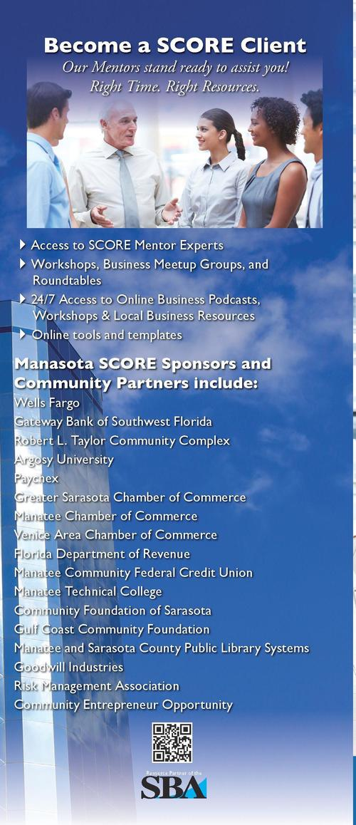 SCORE Mentors  Offer Their Experience   Expertise Manasota SCORE volunteers have served Sarasota   Manatee Counties for ov...