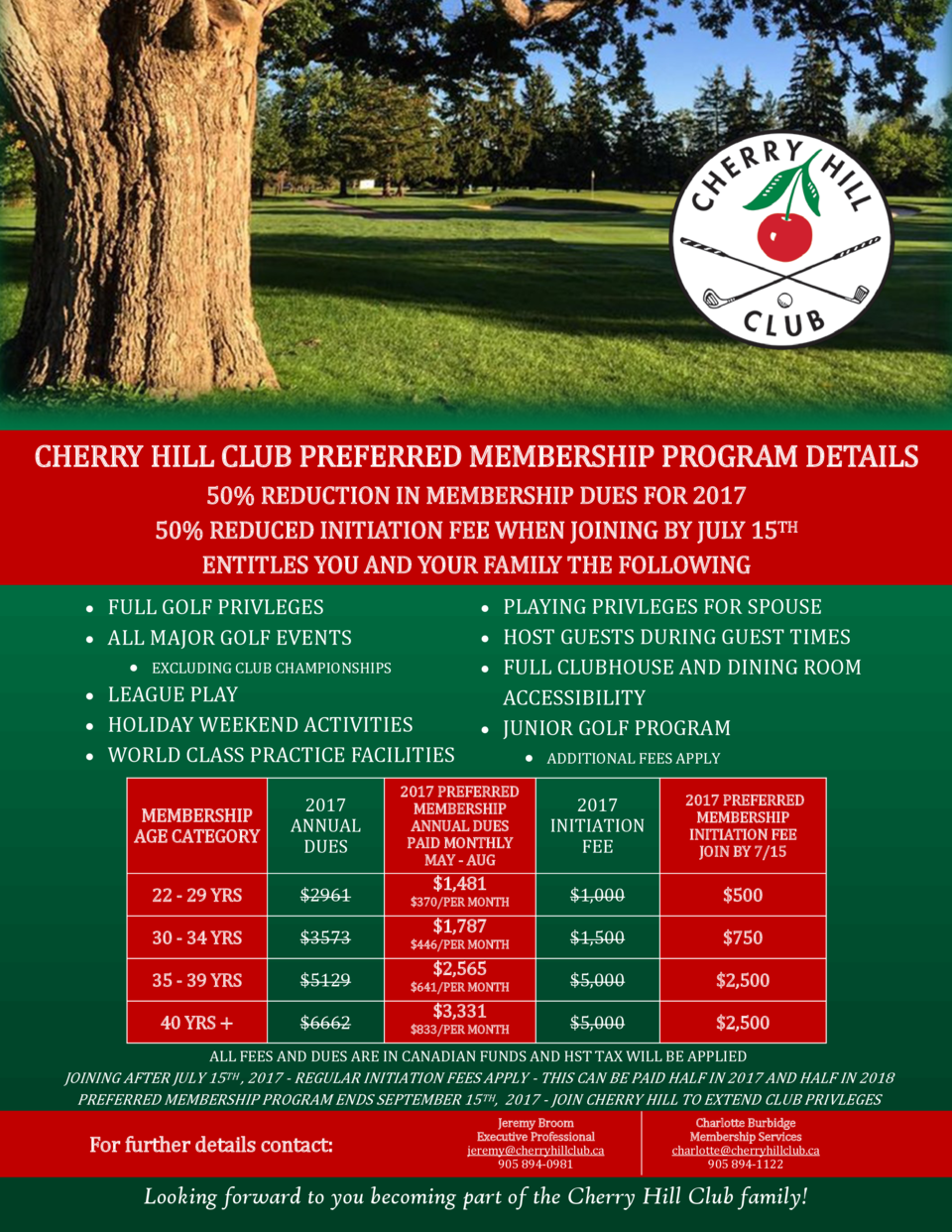 CHERRY HILL CLUB PREFERRED MEMBERSHIP PROGRAM DETAILS 50  REDUCTION IN MEMBERSHIP DUES FOR 2017 50  REDUCED INITIATION FEE...