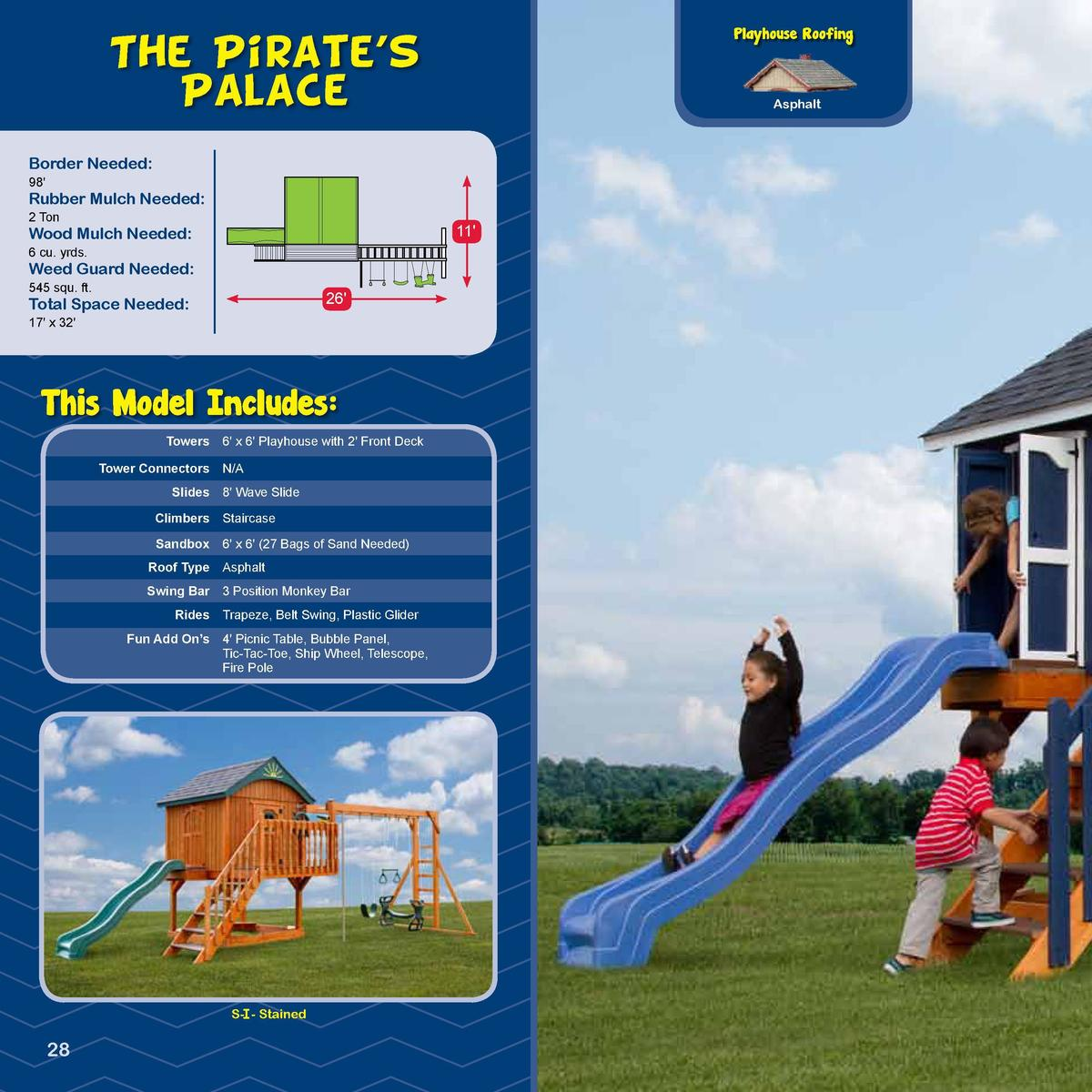 Playhouse Roofing  The Pirate   s Palace  PIRATE SHIP -SERIES-  Asphalt  Border Needed   98   Rubber Mulch Needed   2 Ton ...
