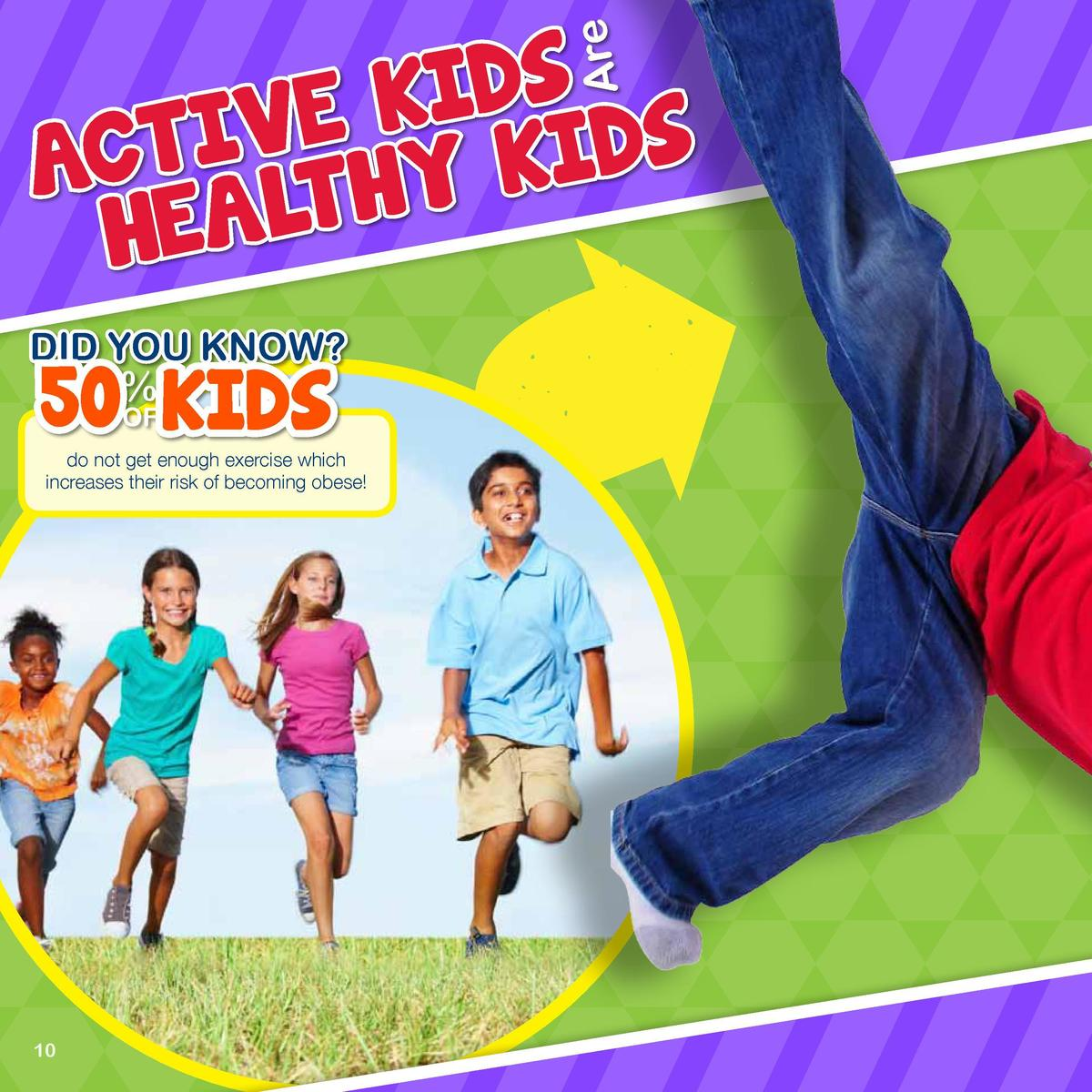 Are  S D I K E V I S T D I C K A Y H T L HEA  SO GET OU T  Did You KNow   50 KIDS    OF  do not get enough exercise which ...