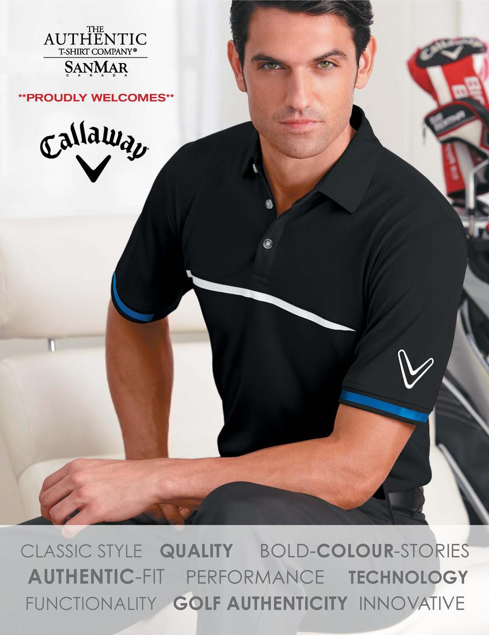 PROUDLY WELCOMES    CLASSIC STYLE QUALITY BOLD-COLOUR-STORIES AUTHENTIC-FIT PERFORMANCE TECHNOLOGY FUNCTIONALITY GOLF AU...