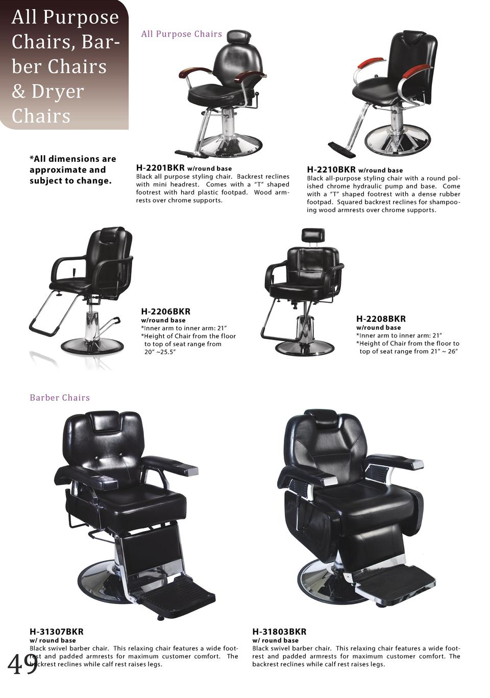 Salon chair dimensions - All Purpose Chairs Barber Chairs Dryer Chairs All Dimensions Are Approximate And Subject To Change