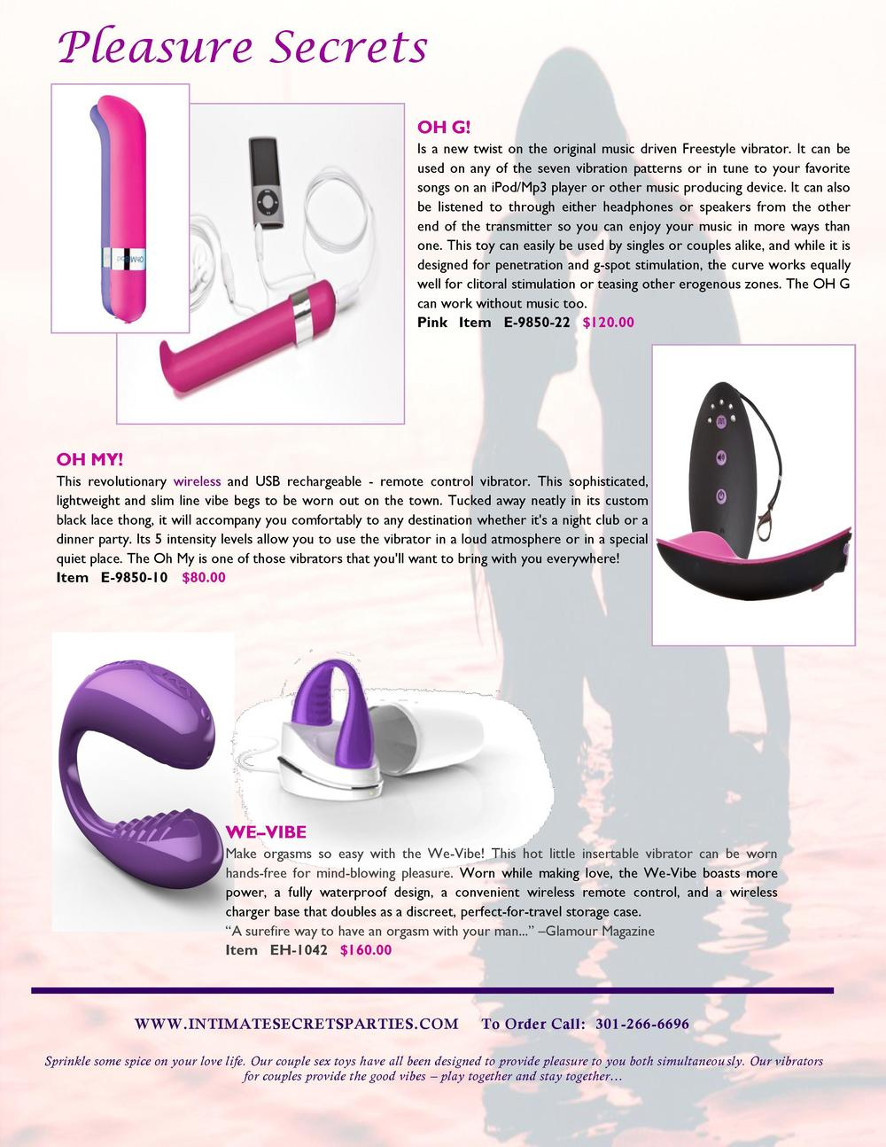 Pleasure Secrets OH G  Is a new twist on the original music driven Freestyle vibrator. It can be used on any of the seven ...