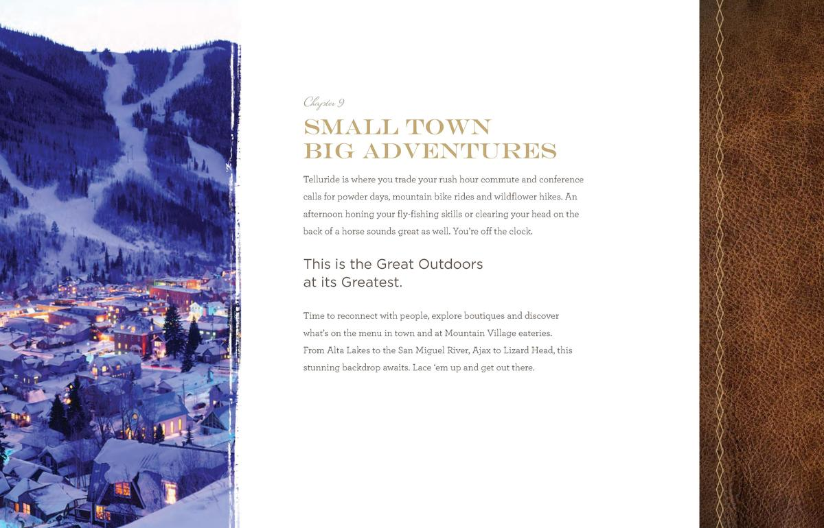 TSGC_Br_Pages_final.qxp_TSGCbr2014_new size 6 11 14 11 47 AM Page 26  Chapter 9  small town big adventures Telluride is wh...