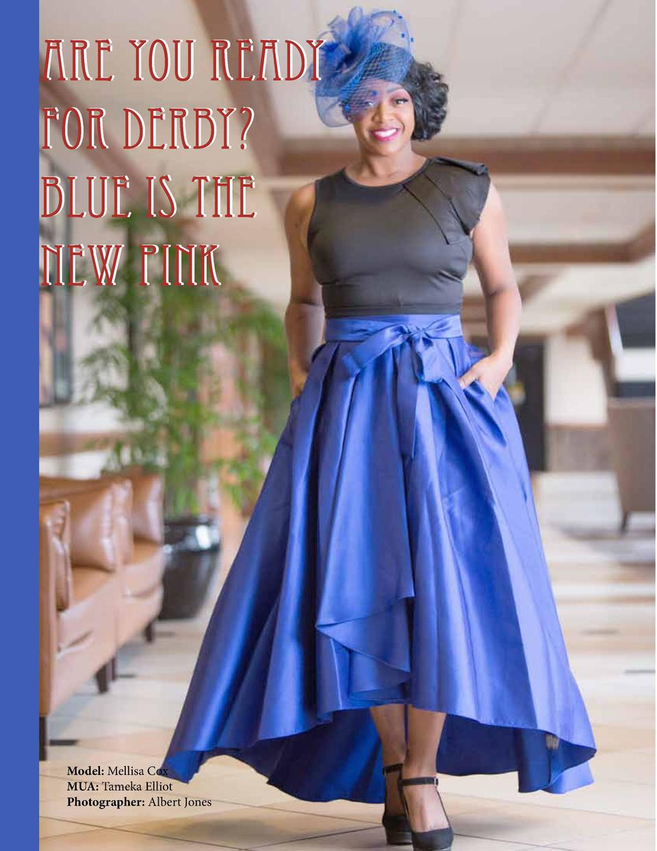 Are you ready for Derby  Blue is the new Pink  Model  Mellisa Cox MUA  Tameka Elliot Photographer  Albert Jones