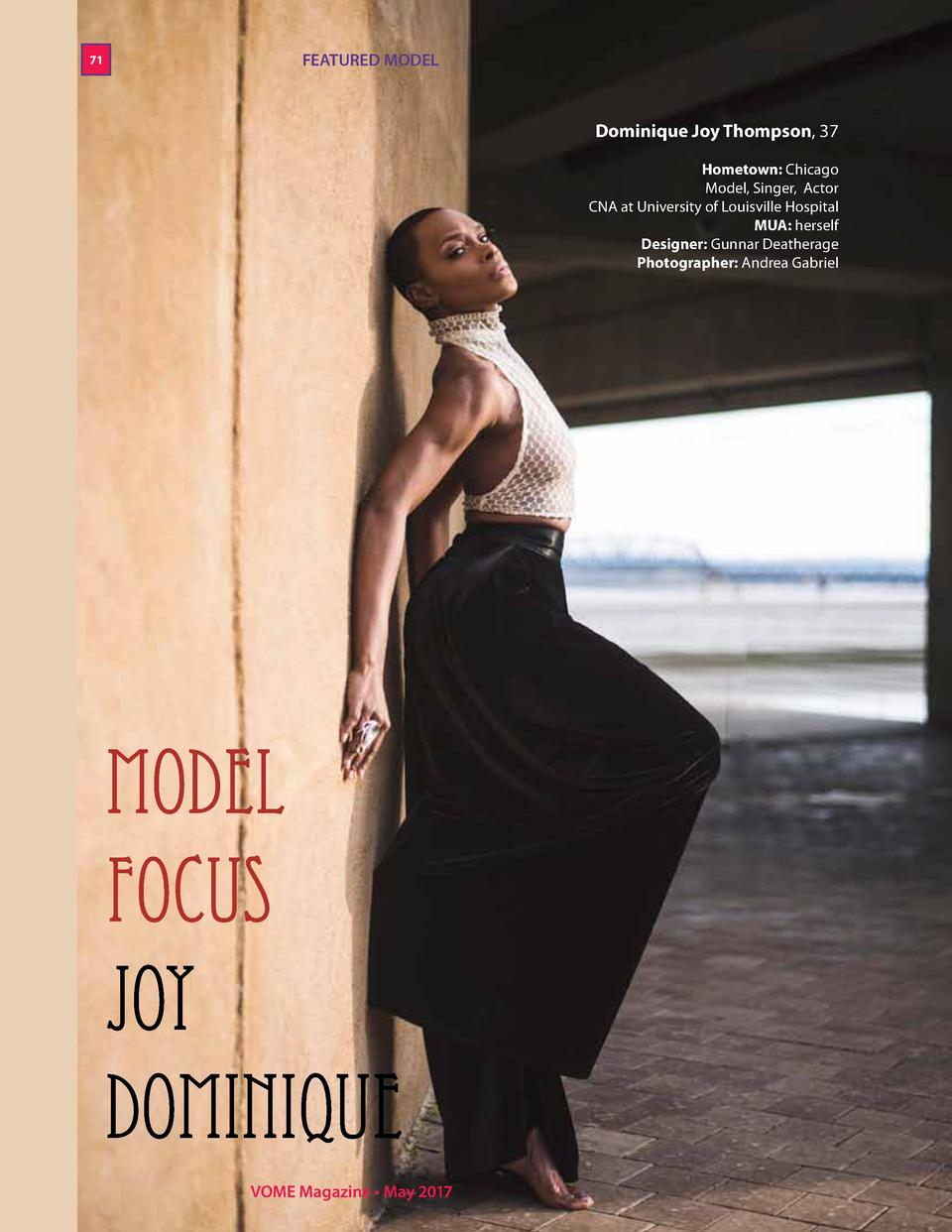 71  FEATURED MODEL  Dominique Joy Thompson, 37 Hometown  Chicago   Model, Singer, Actor   CNA at University of Louisville ...