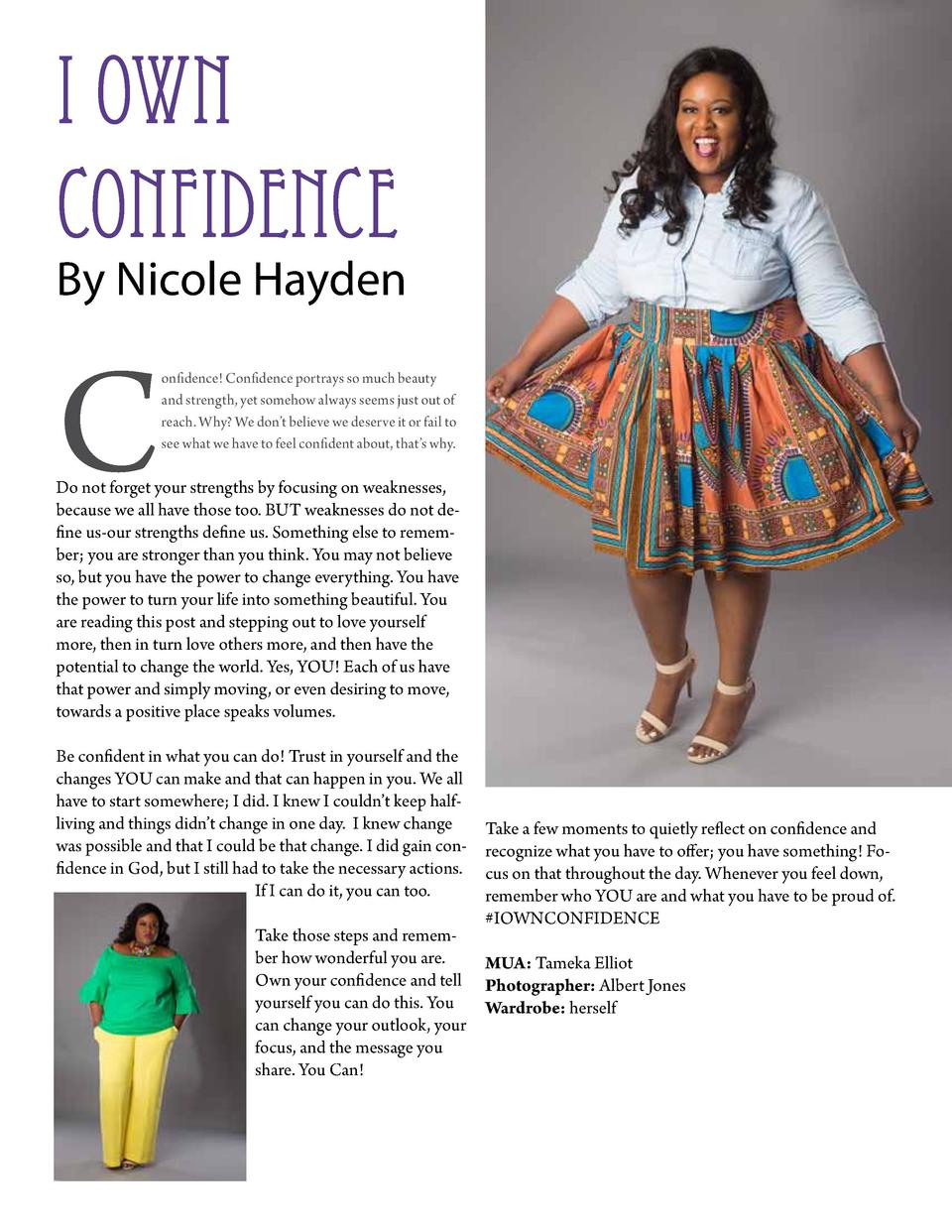 I own Confidence  By Nicole Hayden  C  onfidence  Confidence portrays so much beauty and strength, yet somehow always seem...