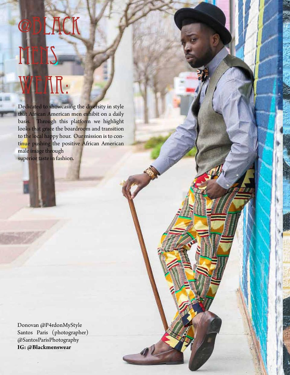 Black Mens wear  Dedicated to showcasing the diversity in style that African American men exhibit on a daily basis. Throu...