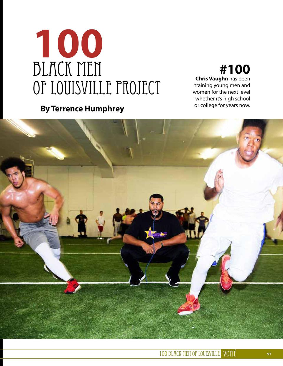 100 Black Men  of Louisville Project By Terrence Humphrey   100  Chris Vaughn has been training young men and women for th...