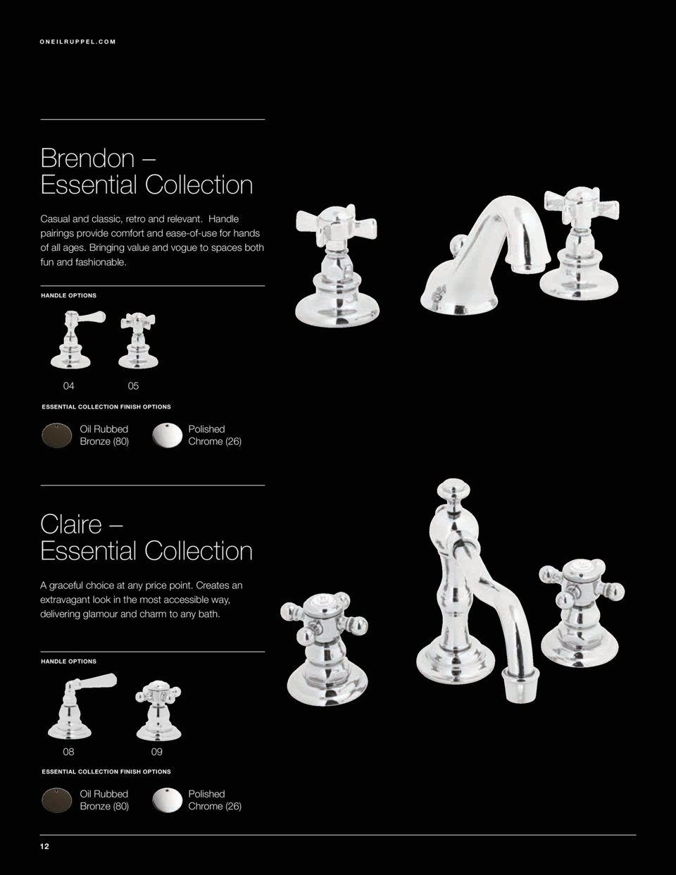 1.855.395.9677  ONEILRUPPEL.COM  Brendon     Essential Collection Casual and classic, retro and relevant. Handle pairings ...