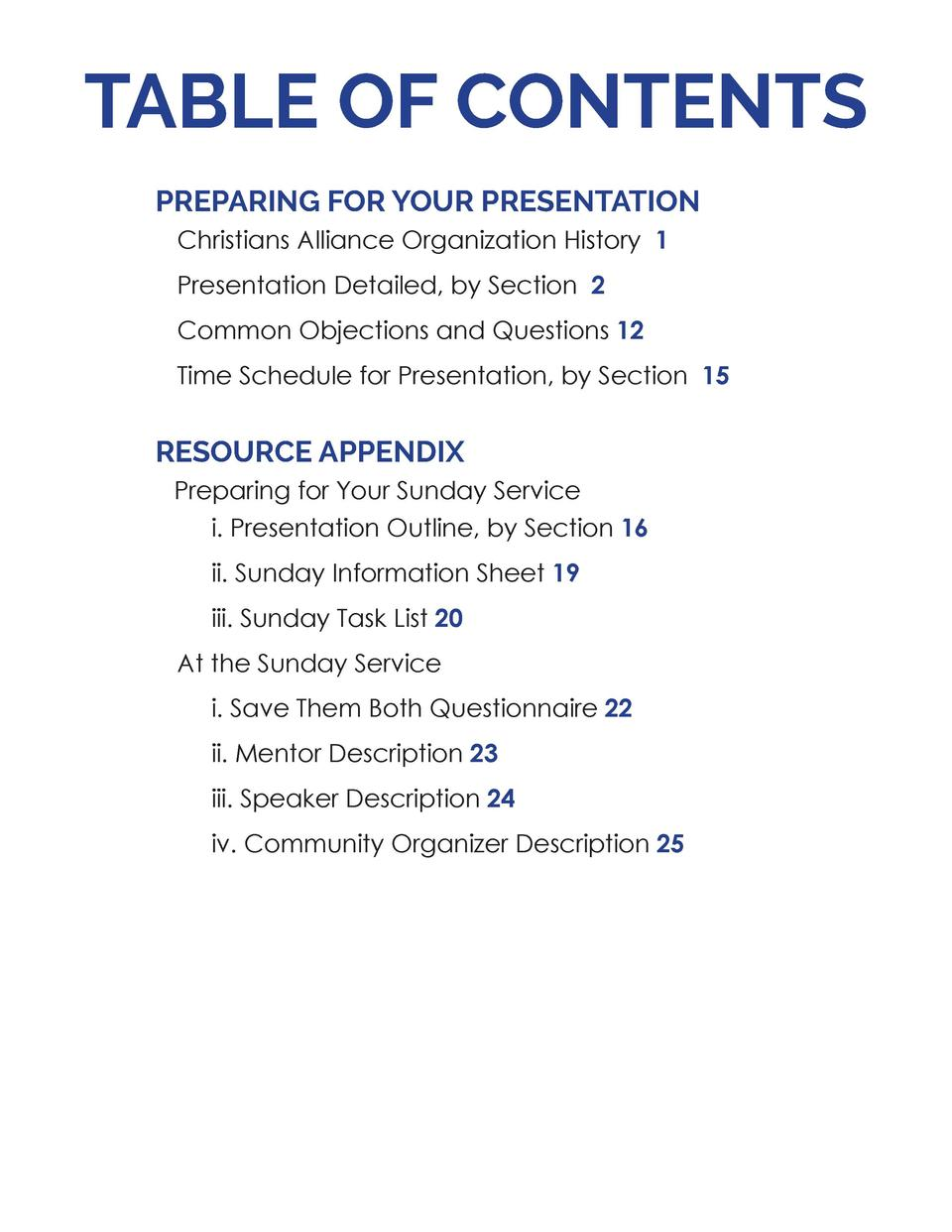 TABLE OF CONTENTS PREPARING FOR YOUR PRESENTATION Christians Alliance Organization History 1 Presentation Detailed, by Sec...