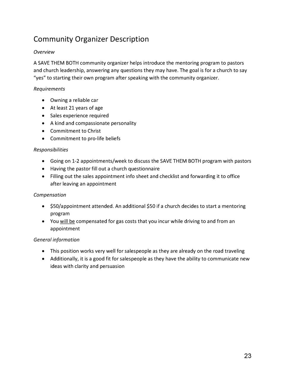 Community Organizer Description Overview A SAVE THEM BOTH community organizer helps introduce the mentoring program to pas...