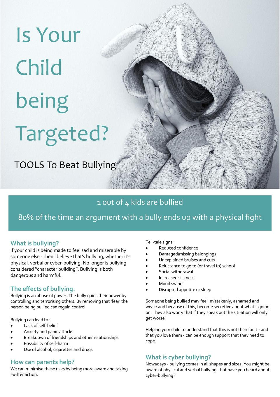 Is Your Child being Targeted  TOOLS To Beat Bullying  1 out of 4 kids are bullied 80  of the time an argument with a bully...
