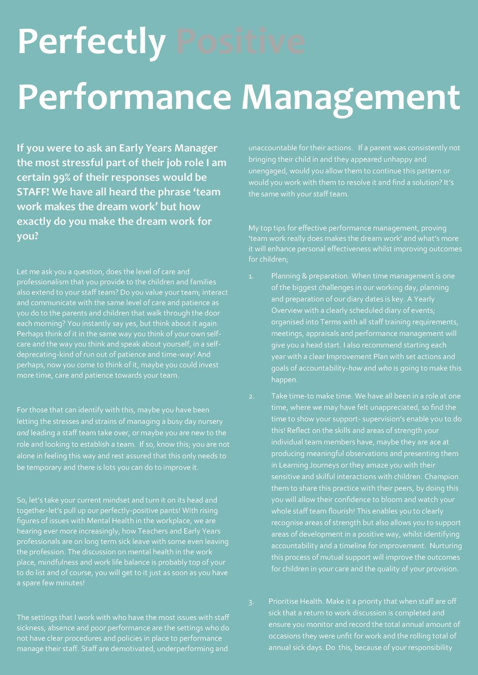Perfectly Positive Performance Management If you were to ask an Early Years Manager the most stressful part of their job r...