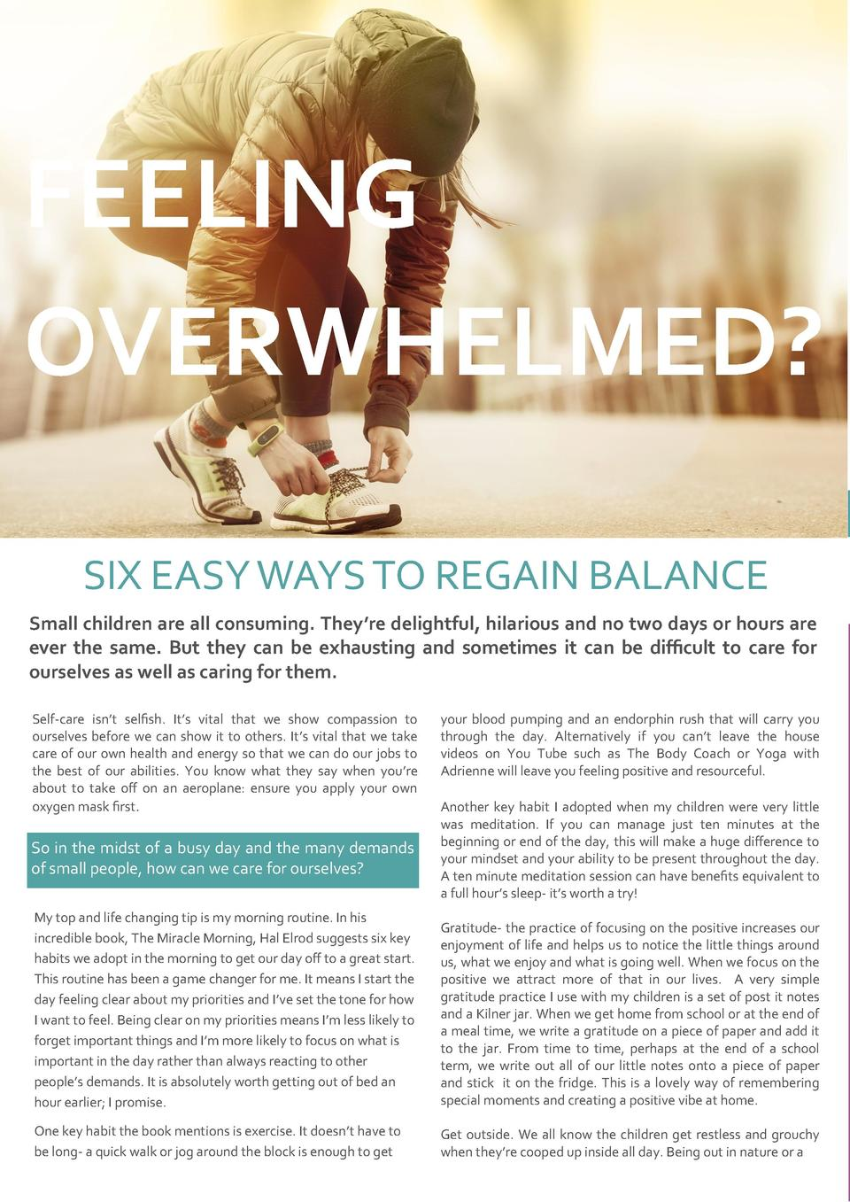 FEELING OVERWHELMED  SIX EASY WAYS TO REGAIN BALANCE Small children are all consuming. They   re delightful, hilarious and...
