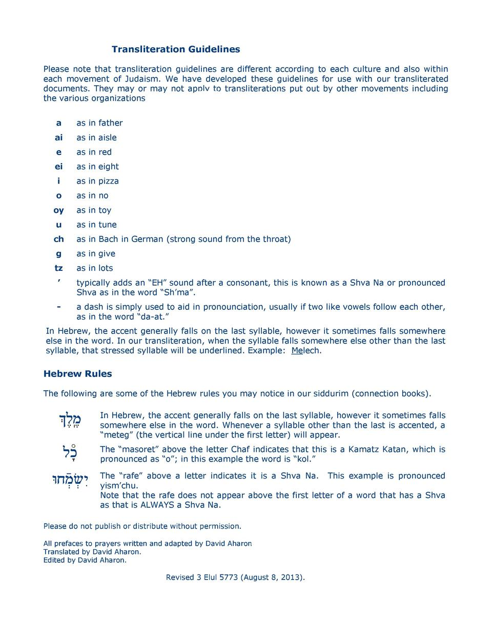 Kabbalah4All Transliteration Guidelines Please note that transliteration guidelines are different according to each cultur...