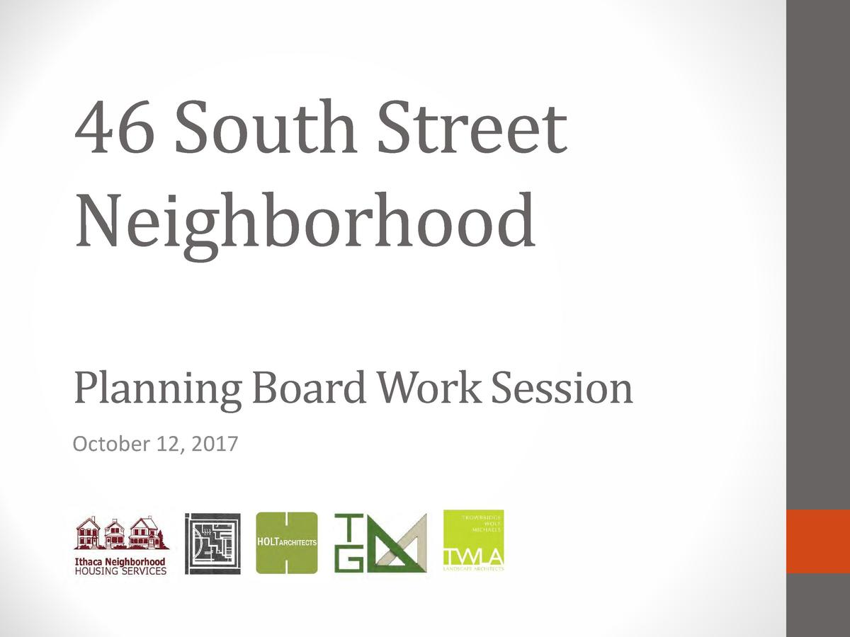 46 South Street Neighborhood  Planning Board Work Session October 12, 2017