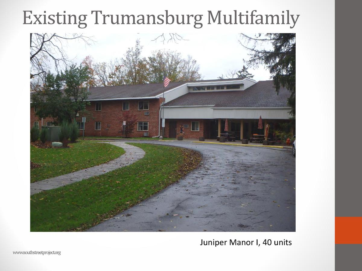 Existing Trumansburg Multifamily  Juniper Manor I, 40 units www.southstreetproject.org