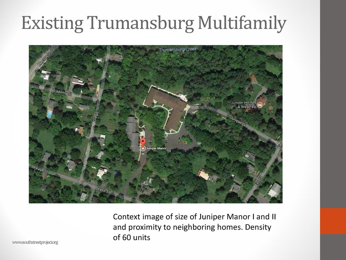 Existing Trumansburg Multifamily  www.southstreetproject.org  Context image of size of Juniper Manor I and II and proximit...