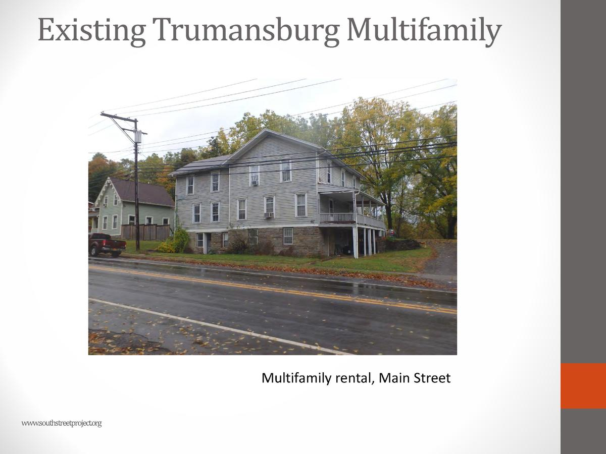 Existing Trumansburg Multifamily  Multifamily rental, Main Street www.southstreetproject.org