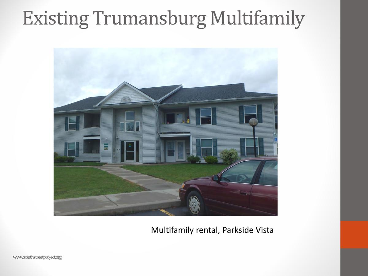 Existing Trumansburg Multifamily  Multifamily rental, Parkside Vista www.southstreetproject.org