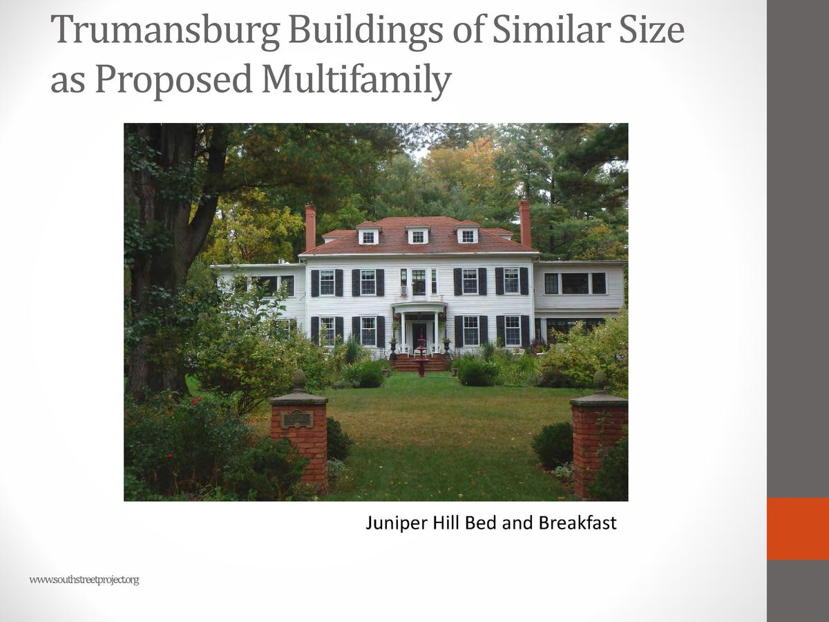 Trumansburg Buildings of Similar Size as Proposed Multifamily  Juniper Hill Bed and Breakfast www.southstreetproject.org  ...