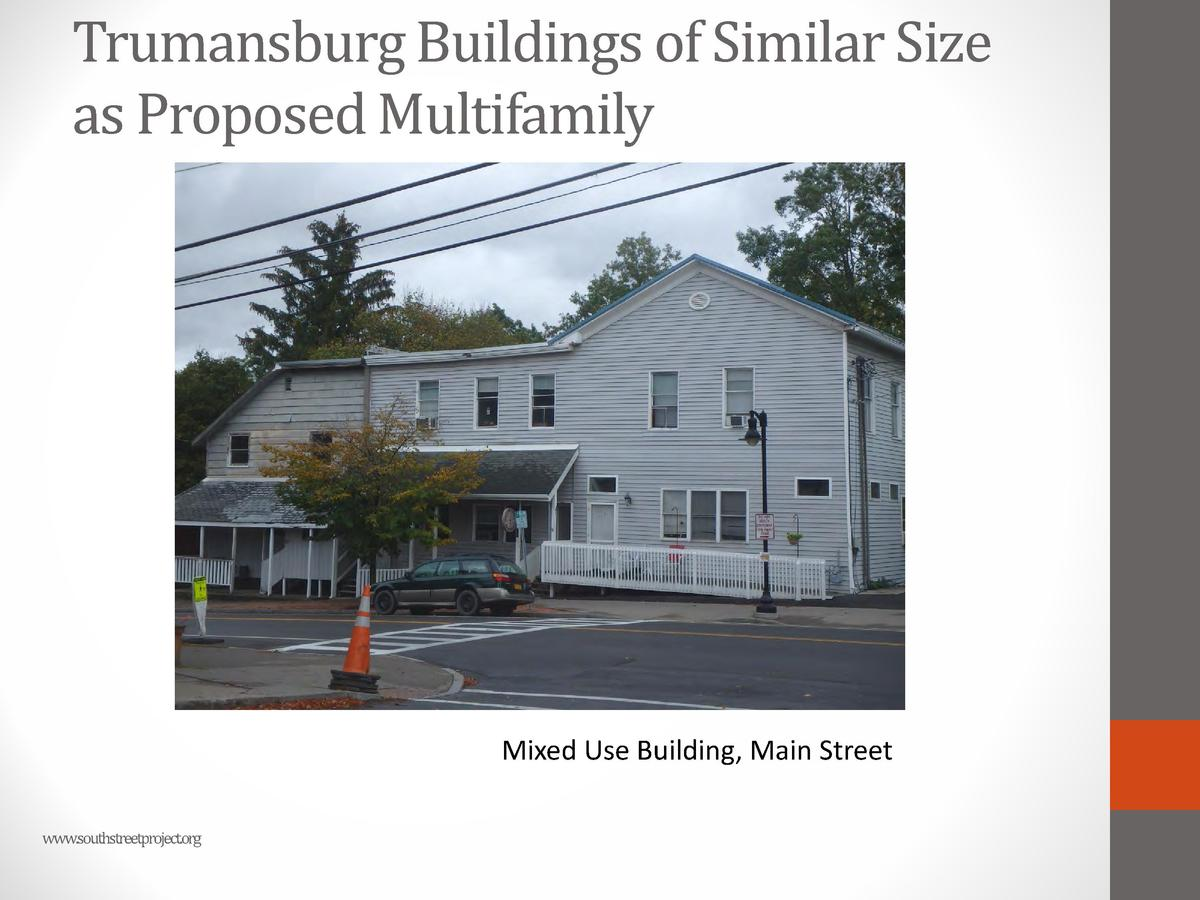 Trumansburg Buildings of Similar Size as Proposed Multifamily  Mixed Use Building, Main Street www.southstreetproject.org ...
