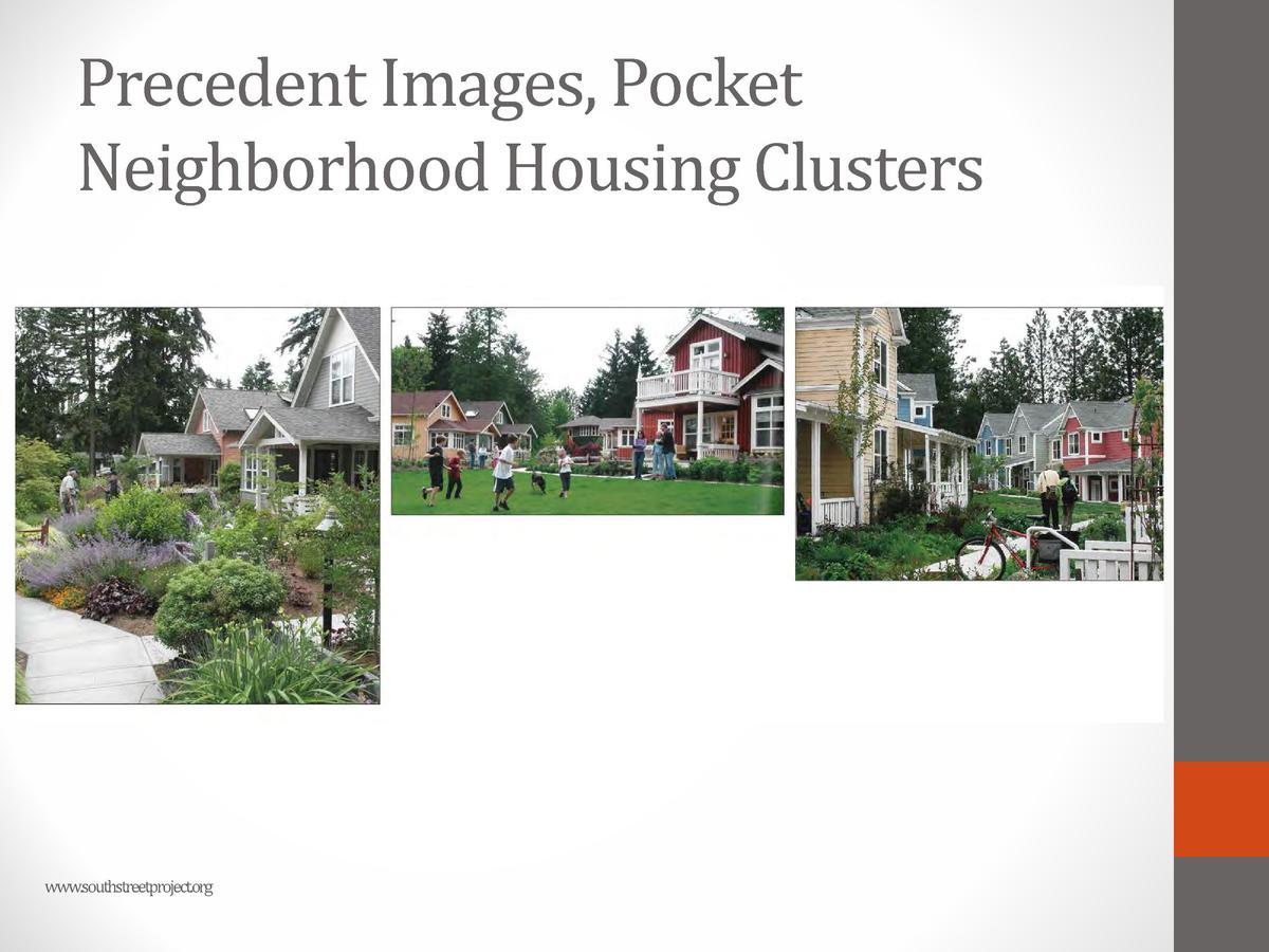 Precedent Images, Pocket Neighborhood Housing Clusters  www.southstreetproject.org