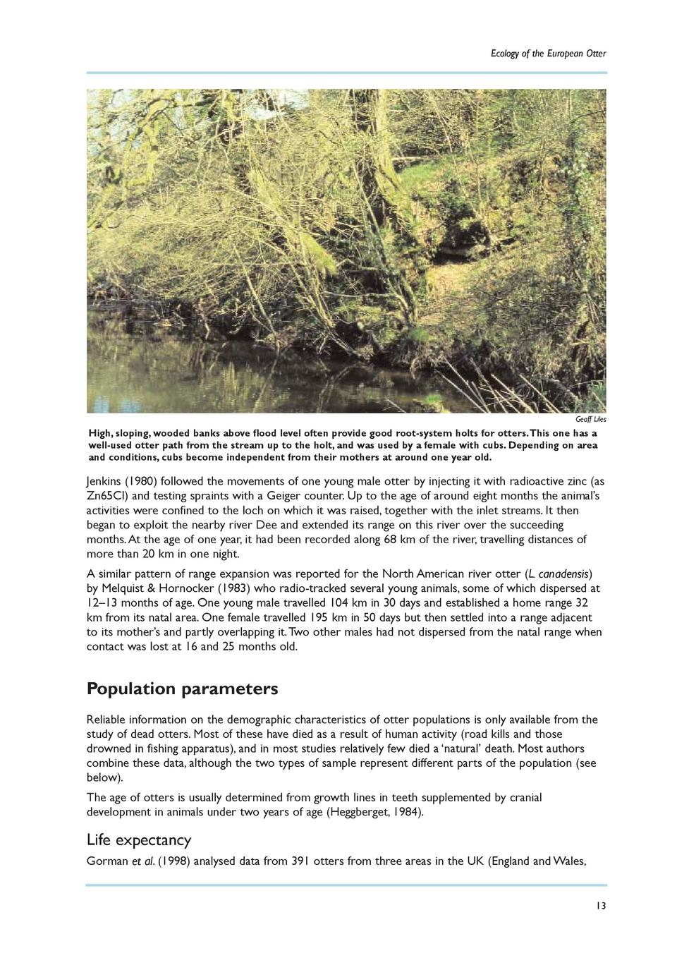 Ecology of the European Otter  Geoff Liles  High, sloping, wooded banks above flood level often provide good root-system h...