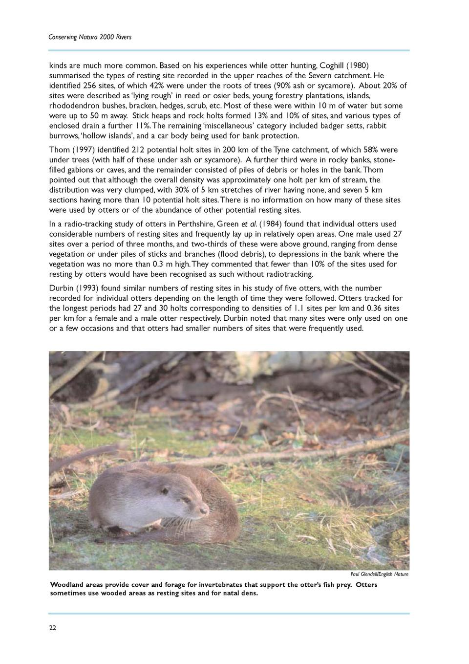 Conserving Natura 2000 Rivers  kinds are much more common. Based on his experiences while otter hunting, Coghill  1980  su...