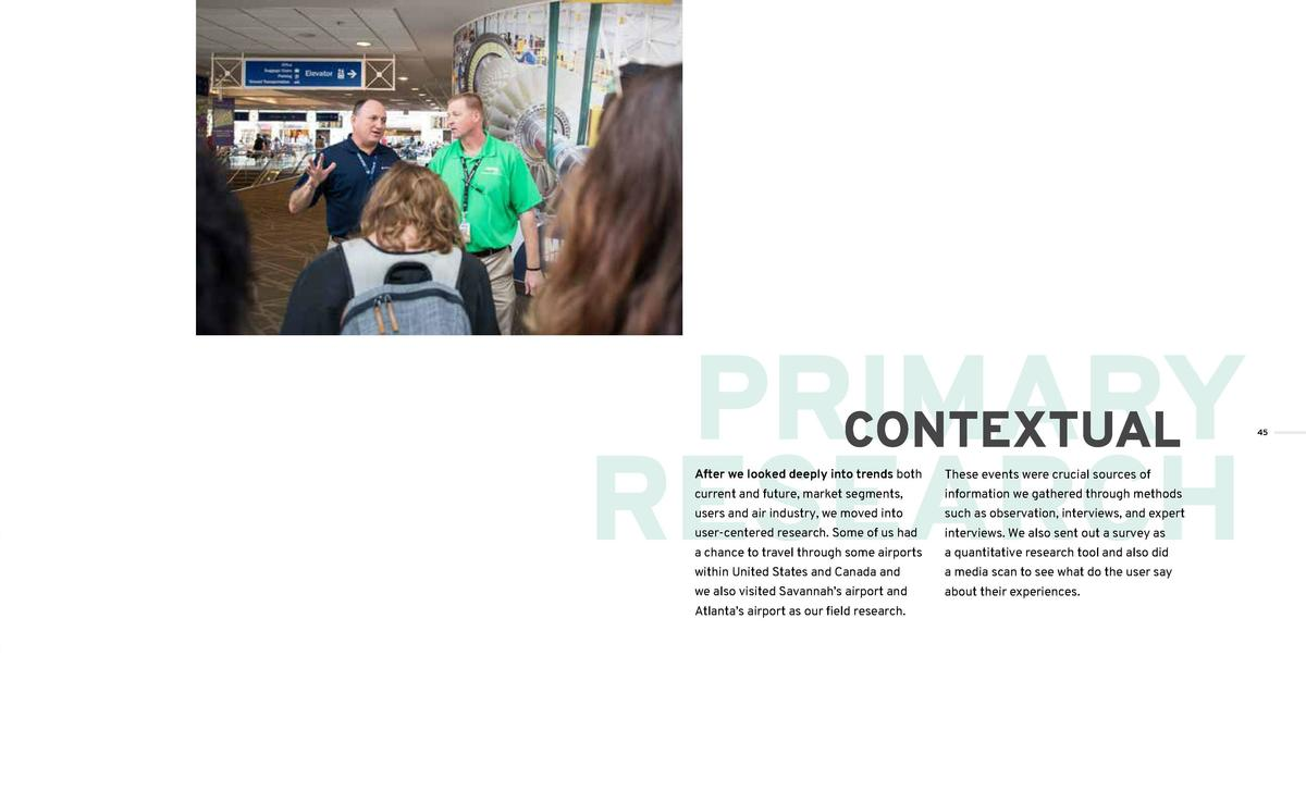 PRIMARY CONTEXTUAL RESEARCH After we looked deeply into trends both  These events were crucial sources of  current and fut...