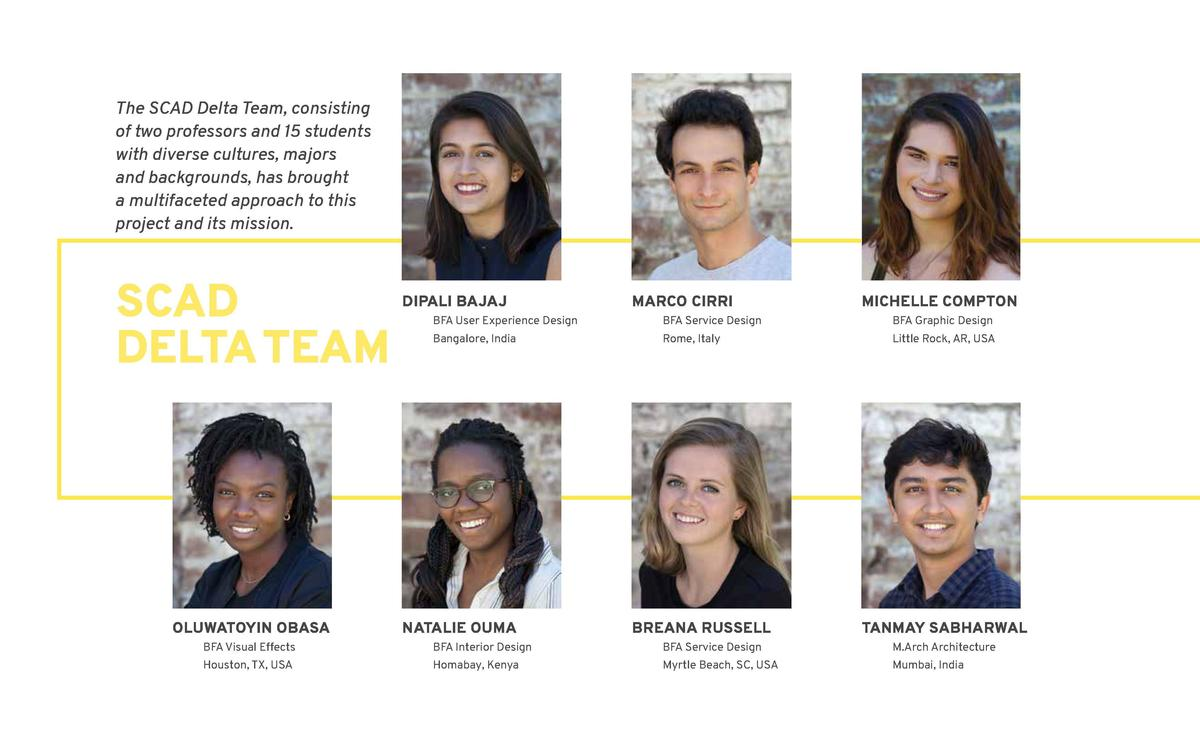 The SCAD Delta Team, consisting of two professors and 15 students with diverse cultures, majors and backgrounds, has broug...