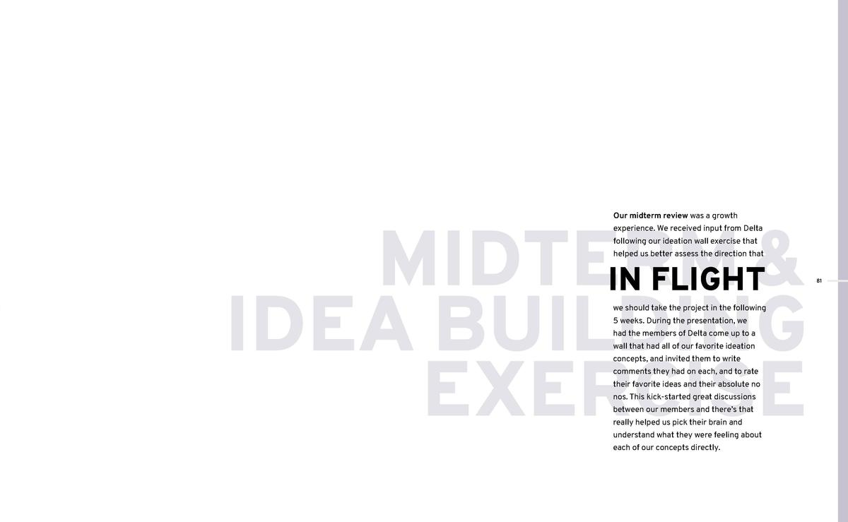 MIDTERM     IN FLIGHT IDEA BUILDING    EXERCISE Our midterm review was a growth  experience. We received input from Delta ...