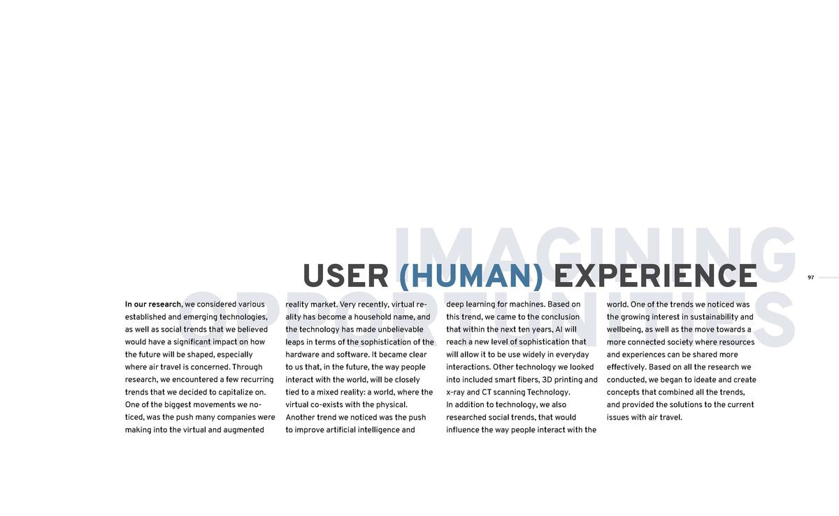 IMAGINING OPPORTUNITIES USER  HUMAN  EXPERIENCE  In our research, we considered various  reality market. Very recently, vi...
