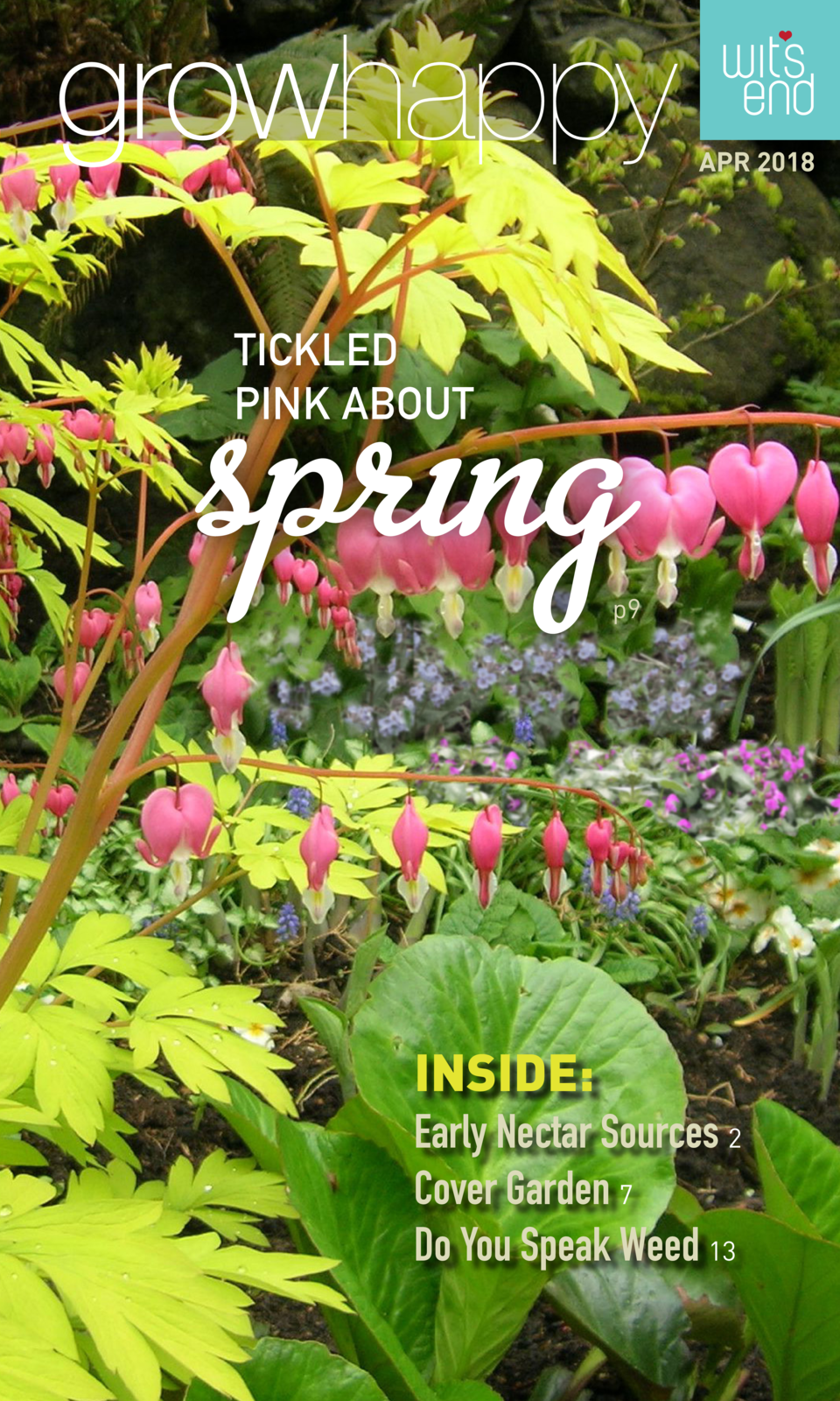 APR 2018  TICKLED PINK ABOUT  p9  INSIDE  Early Nectar Sources 2 Cover Garden 7 Do You Speak Weed 13