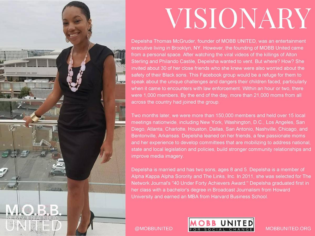 VISIONARY Depelsha Thomas McGruder, founder of MOBB UNITED, was an entertainment executive living in Brooklyn, NY. However...