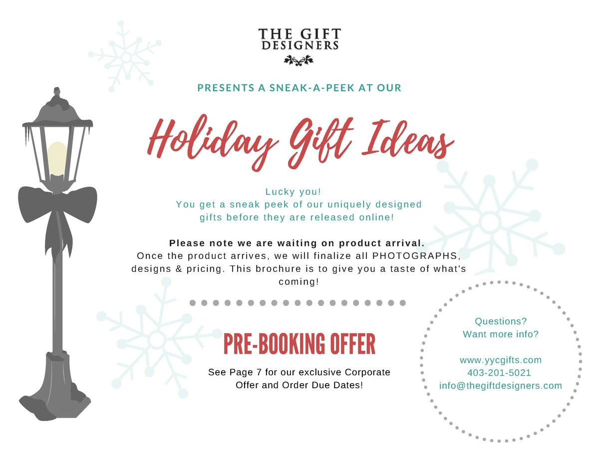 PRESENTS A SNEAK-A-PEEK AT OUR  Holiday Gift Ideas Lucky you  You get a sneak peek of our uniquely designed gifts before t...