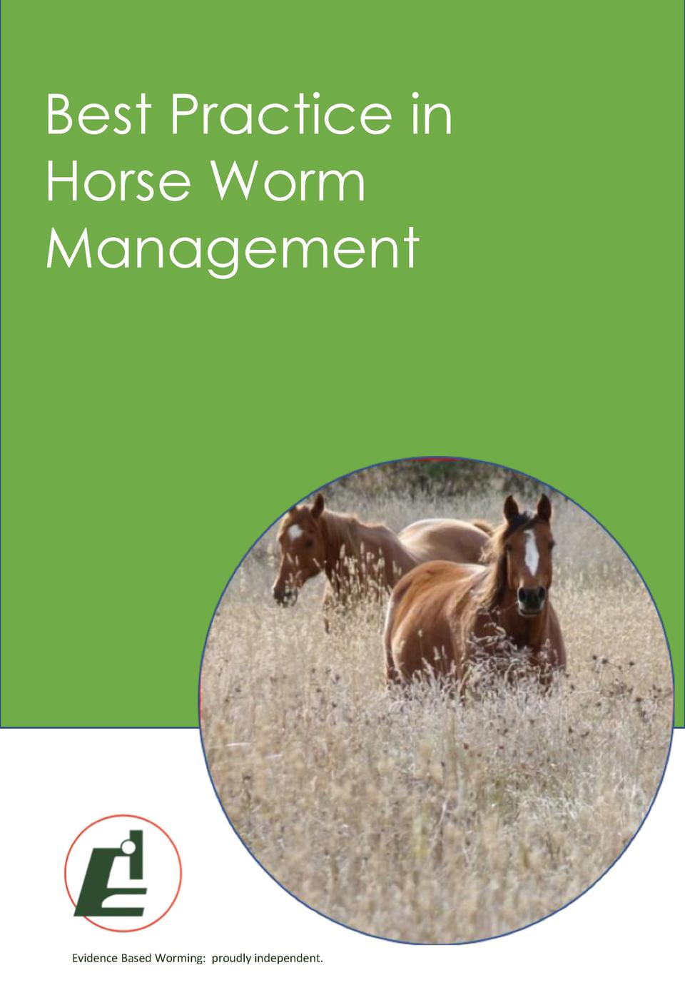 Best Practice in Horse Worm Management  Evidence Based Worming  proudly independent.