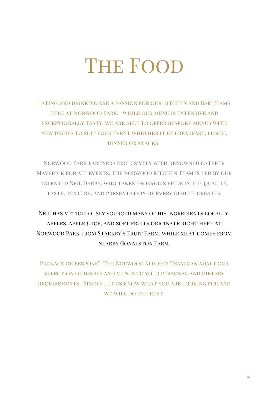 The Food Eating and drinking are a passion for our Kitchen and Bar Teams here at Norwood Park. While our menu is extensive...