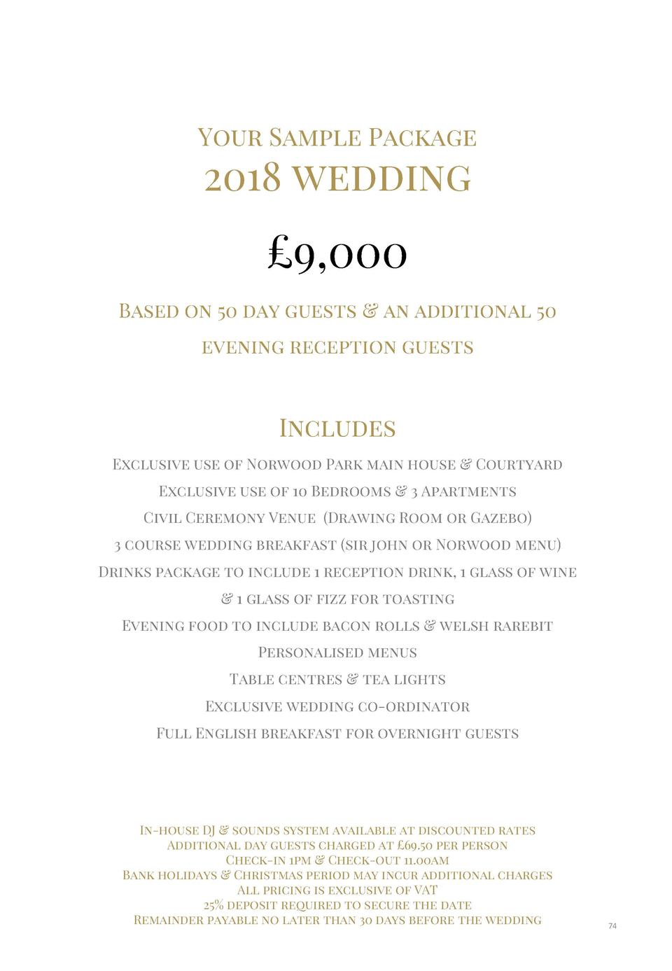 Your Sample Package  2018 wedding    9,000 Based on 50 day guests   an additional 50 evening reception guests  Includes Ex...