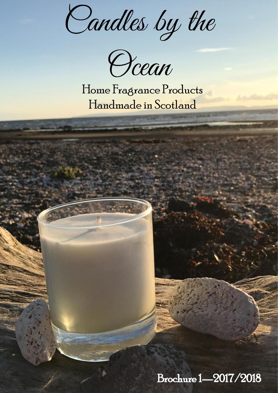 Candles by the Ocean Home Fragrance Products Handmade in Scotland  Brochure 1   2017 2018