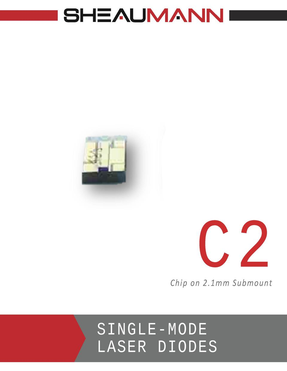C2  Chip on 2.1mm Submount  SINGLE-MODE LASER DIODES