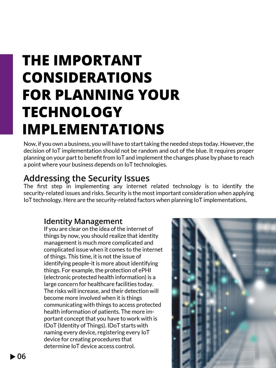 THE IMPORTANT CONSIDERATIONS FOR PLANNING YOUR TECHNOLOGY IMPLEMENTATIONS Now, if you own a business, you will have to sta...