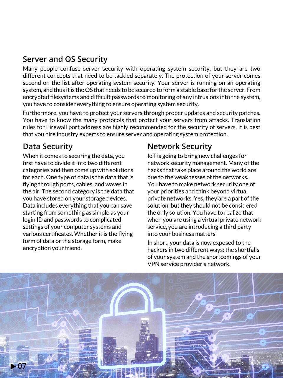 Server and OS Security Many people confuse server security with operating system security, but they are two different conc...